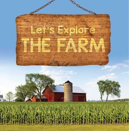 Let's Explore the Farm: Farm Animals for Kids