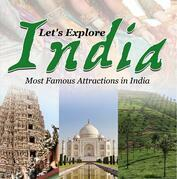 Let's Explore India (Most Famous Attractions in India): India Travel Guide