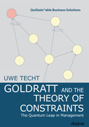 Goldratt and the Theory of Constraints: The Quantum Leap in Management