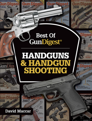Best of Gun Digest - Handguns & Handgun Shooting