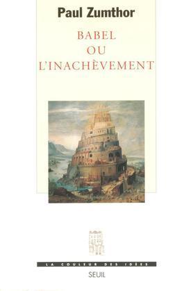 Babel ou l'Inachèvement