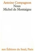 Nous, Michel de Montaigne