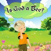 Is God a Bee