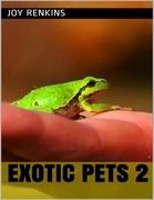 Exotic Pets 2