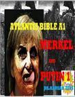 Atlantis Bible A1: Merkel and Putin 1