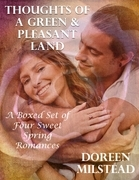 Thoughts of a Green & Pleasant Land: A Boxed Set of Four Sweet Spring Romances