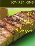 40 Big Recipes