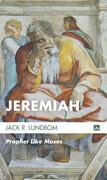Jeremiah: Prophet Like Moses