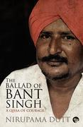 The Ballad of Bant Singh: A Qissa of Courage