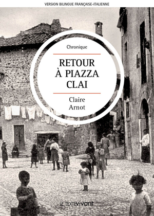 Retour à Piazza Clai | Ritorno a Piazza Clai