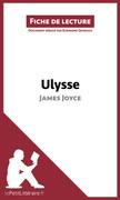 Ulysse de James Joyce (Fiche de lecture)