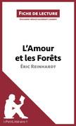 L'Amour et les Forêts d'Éric Reinhardt (Fiche de lecture)