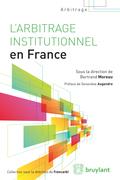 L'arbitrage institutionnel en France