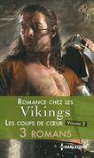 Romance chez les vikings : les coups de coeur - volume 2