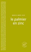 Le Palmier en zinc