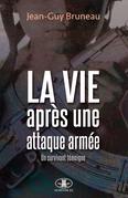 La vie après une attaque armée