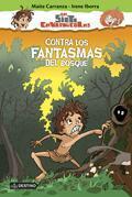 Contra los fantasmas del bosque