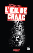 L'Œil de Chaac