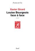 Louise Bourgeois face à face