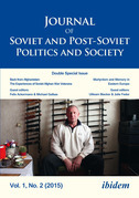 Journal of Soviet and Post-Soviet Politics and Society: 2015/2: Double Special Issue: Back from Afghanistan: The Experiences of Soviet Afghan War Vete