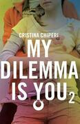 My dilemma is you 2