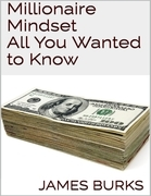Millionaire Mindset: All You Wanted to Know