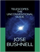 Telescopes: The Unconventional Guide