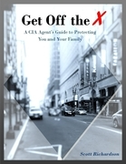Get Off the X: A Cia Agent's Guide to Protecting You and Your Family