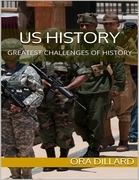 Us History: Greatest Challenges of History