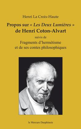 """Propos sur """"Les Deux Lumières"""" de Henri Coton-Alvart"""
