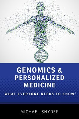Genomics and Personalized Medicine: What Everyone Needs to KnowRG