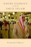Saudi Clerics and Shi'a Islam