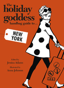 The Holiday Goddess Handbag Guide to New York