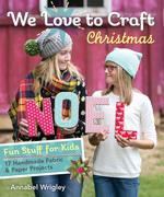 We Love to Craft Christmas