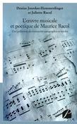 L'œuvre musicale et poétique de Maurice Racol