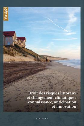 Droit des risques littoraux et changement climatique : connaissance, anticipation et innovation