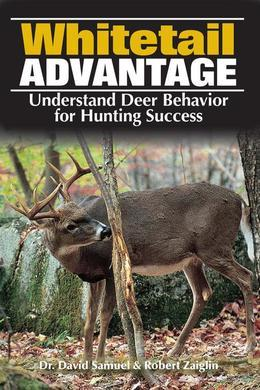 The Whitetail Advantage: Understanding Deer Behavior for Hunting Success