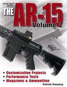 The Gun Digest Book of the AR-15, Volume 2