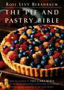 The Pie and Pastry Bible
