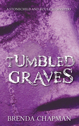 Tumbled Graves: A Stonechild and Rouleau Mystery