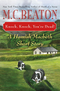 Knock, Knock, You're Dead!: A Hamish Macbeth Short Story