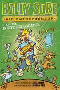 Billy Sure Kid Entrepreneur and the Everything Locator