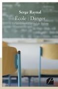 École : Danger