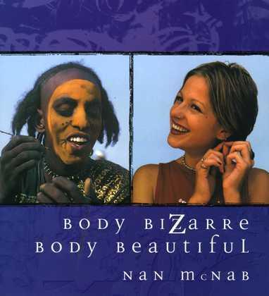 Body Bizarre, Body Beautiful