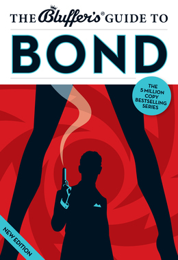 The Bluffer's Guide to Bond