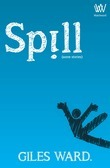 Spill (some stories)