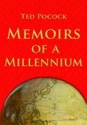 Memoirs of a Millennium