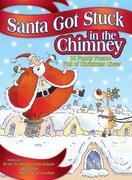 Santa Got Stuck in the Chimney