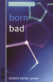born bad (NHB Modern Plays)