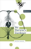 Mr Darwin's Gardener
